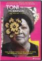 Toni Morrison : the pieces I am