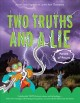 Two truths and a lie : forces of nature