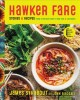 Hawker Fare : stories & recipes from a refugee chef's Isan Thai & Lao roots