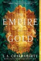 The Empire of Gold [electronic resource]