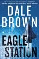 Eagle Station [electronic resource]