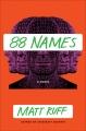 88 names : a novel