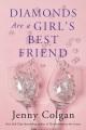 Diamonds are a girl's best friend : a novel