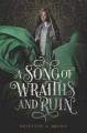 A Song of Wraiths and Ruin [electronic resource]