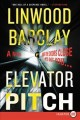 Elevator pitch [large print] : a novel
