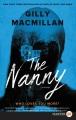 The nanny [large print] : a novel