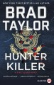Hunter killer [large print]