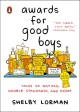 Awards for good boys : tales of dating, double standards, and doom