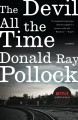 The devil all the time : a novel