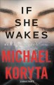 If she wakes [large print]