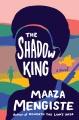 The shadow king : a novel