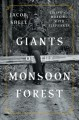 Giants of the monsoon forest : living and working with elephants