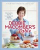 Debbie Macomber's table : sharing the joy of cooking with family and friends