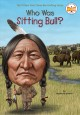 Who was Sitting Bull?