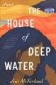 The house of deep water