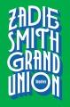 Grand union : stories