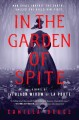In the garden of spite : a novel of the black widow of La Porte