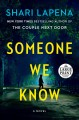 Someone we know [large print] : a novel