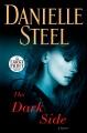 The dark side [large print] : a novel