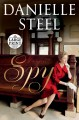 Spy [large print] : a novel