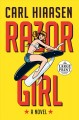 Razor girl [large print] : a novel