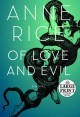 Of love and evil : the songs of the seraphim: a novel [large print]