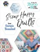 Scrap happy quilts from Georgia Bonesteel : a how-to memoir with 25 quilts to make