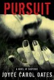 Pursuit : a novel of suspense
