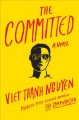 The committed : a novel