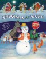 Snowmen at work