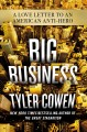 Big business : a love letter to an American anti-hero