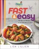 Hungry girl fast & easy : all-natural recipes in 30 minutes or less