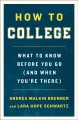 How to college : what to know before you go (and when you