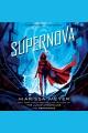 Supernova [electronic resource]
