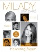 Milady standard haircutting system.
