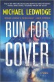 Run for cover : a novel