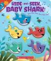 Hide-and-seek Baby Shark : doo doo doo doo doo doo