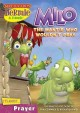 Hermie and friends. Milo the mantis who wouldn