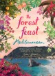 Forest feast Mediterranean : simple vegetarian recipes inspired by my travels