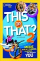 This or that? 2 : more wacky choices to reveal the hidden you