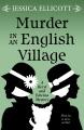 Murder in an English village [large print]