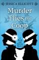 Murder flies the coop [large print]