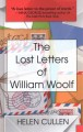 The lost letters of William Woolf [large print]
