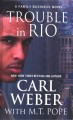 Trouble in Rio [large print]