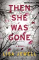 Then she was gone [large print] : a novel