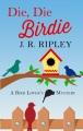 Die, die birdie [large print]