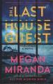 The last house guest [large print] : a novel