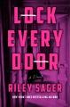 Lock every door [large print] : a novel