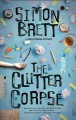 Clutter Corpse [electronic resource]