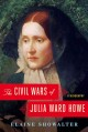 The civil wars of Julia Ward Howe : a biography
